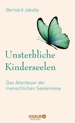 Unsterbliche Kinderseelen (eBook, ePUB) - Jakoby, Bernard