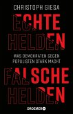 Echte Helden, falsche Helden (eBook, ePUB)