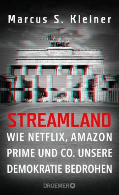 Streamland (eBook, ePUB) - Kleiner, Marcus S.