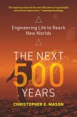 The Next 500 Years (eBook, ePUB)