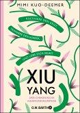 XIU YANG - Der chinesische Harmoniekompass (eBook, ePUB)
