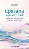 upasana - das gute Gefühl (eBook, ePUB)