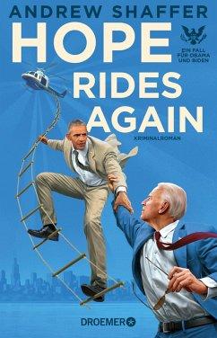 Hope Rides Again / Obama-und-Biden-Krimis Bd.2