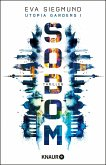 Sodom / Utopia Gardens Bd.1 (eBook, ePUB)