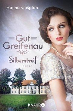 Silberstreif / Gut Greifenau Bd.5 (eBook, ePUB) - Caspian, Hanna
