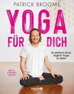Yoga für dich (eBook, ePUB) - Broome, Patrick