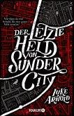 Der letzte Held von Sunder City / Fetch Phillips Bd.1 (eBook, ePUB)