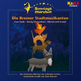 Die Bremer Stadtmusikanten / Frau Holle / König Drosselbart / Hänsel und Gretel (KI.KA Sonntagsmärchen) (MP3-Download)