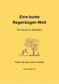Eine bunte Regenbogen-Welt (eBook, ePUB) - Mularczyk, Sandra