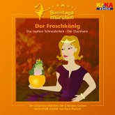 Der Froschkönig / Das tapfere Schneiderlein / Der Eisenhans (KI.KA Sonntagsmärchen) (MP3-Download)