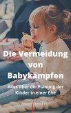 Die Vermeidung von Baby Kämpfen (eBook, ePUB)