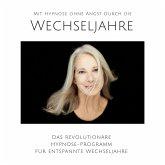 Mit Hypnose ohne Angst durch die Wechseljahre (MP3-Download)