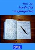 Von der Idee zum fertigen Text (eBook, ePUB)
