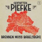 Gestatten, Piefke, Folge 1: Brennen muss Babelsberg (MP3-Download)