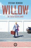 Willow in Deutschland (eBook, ePUB)