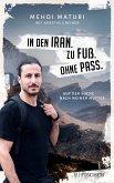 In den Iran. Zu Fuß. Ohne Pass. (eBook, ePUB)