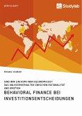 Behavioral Finance bei Investitionsentscheidungen. Das Anlegerverhalten zwischen Rationalität und Emotion (eBook, PDF)