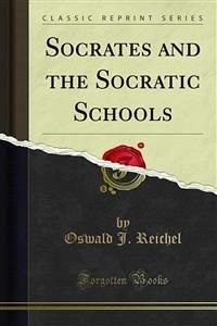 Socrates and the Socratic Schools (eBook, PDF)