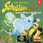 Schubiduu...uh, Folge 3: Schubiduu...uh - spukt pfiffig in der Schule (MP3-Download)