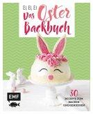 Ei, ei, ei - Das Oster-Backbuch (eBook, ePUB)