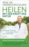 Heilen mit der Kraft der Natur (eBook, ePUB)