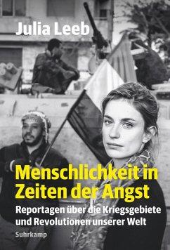 Menschlichkeit in Zeiten der Angst (eBook, ePUB) - Leeb, Julia