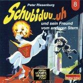 Schubiduu...uh, Folge 8: Schubiduu...uh - und sein Freund vom anderen Stern (MP3-Download)