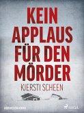 Kein Applaus für den Mörder - Norwegen-Krimi (eBook, ePUB)