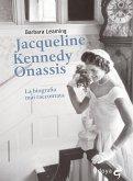 Jacqueline Kennedy Onassis La biografia mai raccontata (eBook, ePUB)