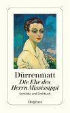 Die Ehe des Herrn Mississippi (eBook, ePUB)