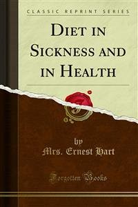 Diet in Sickness and in Health (eBook, PDF)