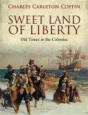 Sweet Land of Liberty (eBook, ePUB)