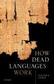 How Dead Languages Work (eBook, ePUB)