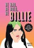 Be Bad, Be Bold, Be Billie (eBook, ePUB)