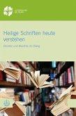Heilige Schriften heute verstehen (eBook, PDF)