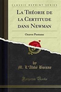 La Théorie de la Certitude dans Newman (eBook, PDF)