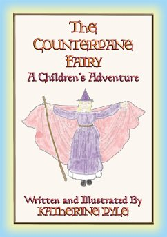 THE COUNTERPANE FAIRY - A children's fantasy tale (eBook, ePUB)