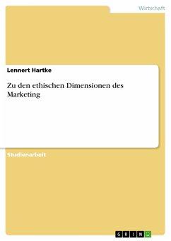 Zu den ethischen Dimensionen des Marketing (eBook, PDF)