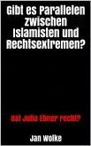 Gibt es Parallelen zwischen Islamisten und Rechtsextremen? (eBook, ePUB)