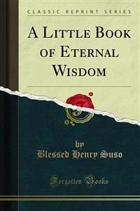 A Little Book of Eternal Wisdom (eBook, PDF)
