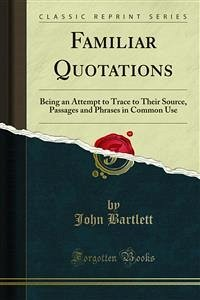 Familiar Quotations (eBook, PDF)