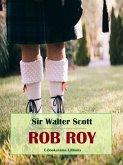 Rob Roy (eBook, ePUB)