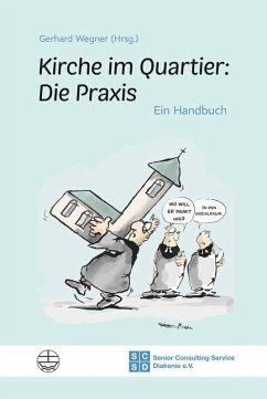 Kirche im Quartier: Die Praxis (eBook, PDF)
