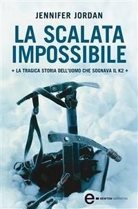 La scalata impossibile (eBook, ePUB) - Jordan, Jennifer