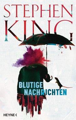 Blutige Nachrichten - King, Stephen