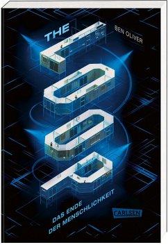 Das Ende der Menschlichkeit / The Loop Bd.1 - Oliver, Ben
