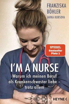 I'm a Nurse - Böhler, Franziska;Kubsova, Jarka