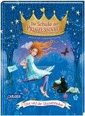 Sina und der Sternenzauber / Die Schule der Prinzessinnen Bd.6