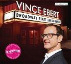 Broadway statt Jakobsweg, 1 Audio-CD