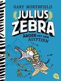 Ärger mit den Ägyptern / Julius Zebra Bd.3